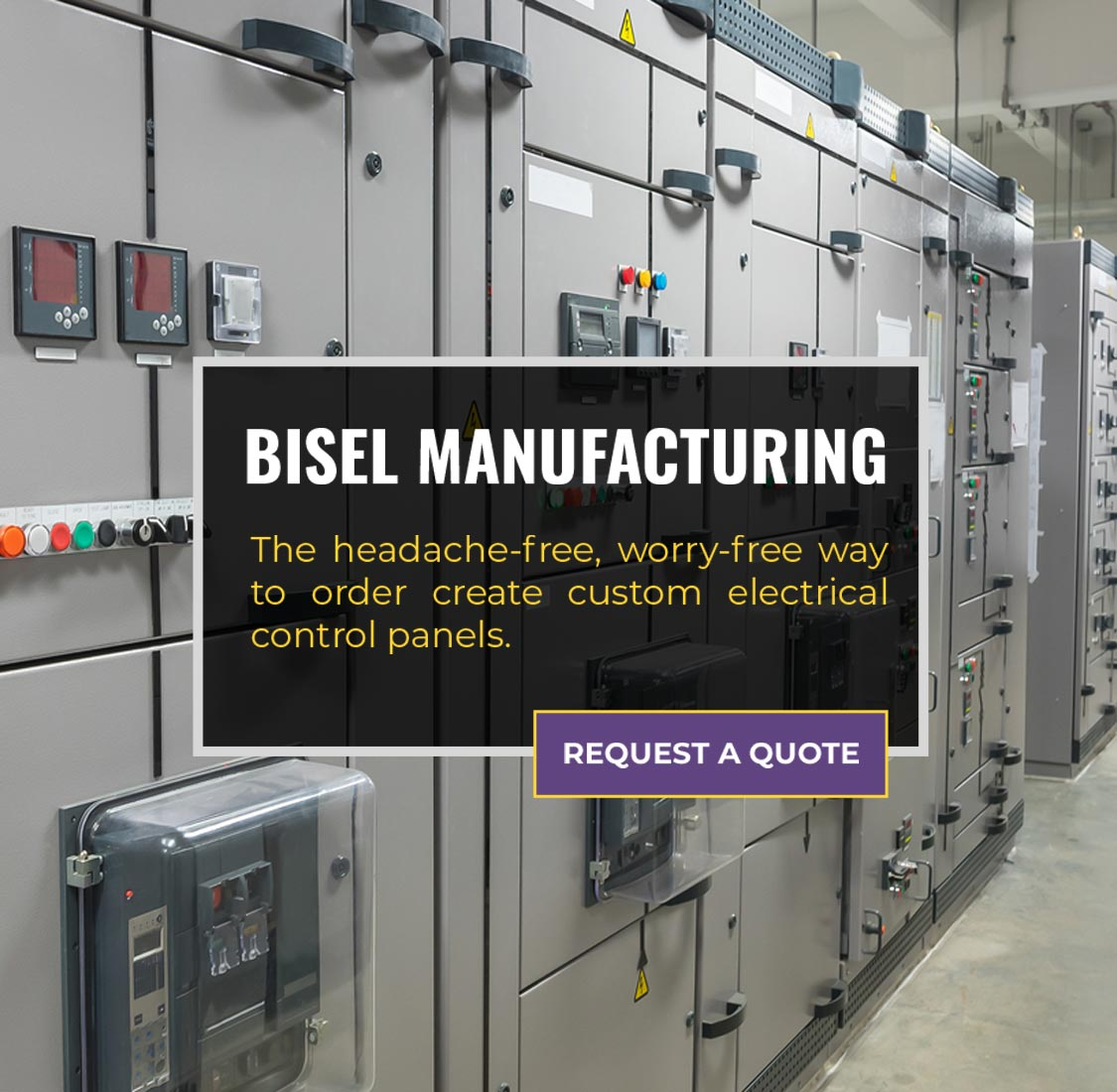 Bisel Manufacturing: The headache-free worry-free way to order custom electrical panels